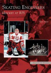Skating Engineers: Hockey at Rpi
