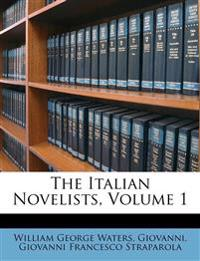 The Italian Novelists, Volume 1