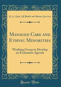 Managed Care and Ethnic Minorities