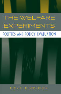 The Welfare Experiments