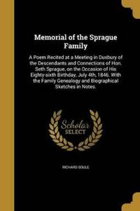 MEMORIAL OF THE SPRAGUE FAMILY