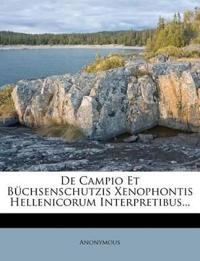 De Campio Et Büchsenschutzis Xenophontis Hellenicorum Interpretibus...