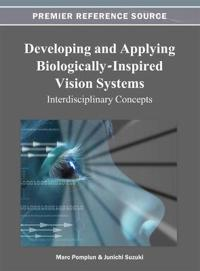 Developing and Applying Biologically-Inspired Vision Systems