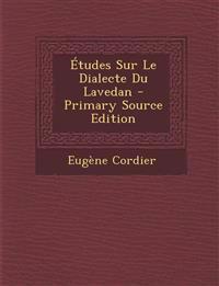 Etudes Sur Le Dialecte Du Lavedan