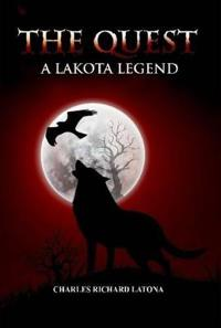 The Quest, A Lakota Legend