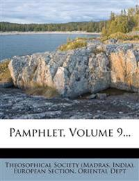 Pamphlet, Volume 9...