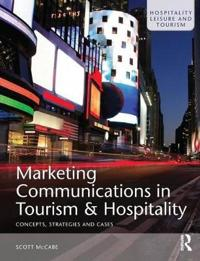 Marketing Communications in Tourism and Hospitality