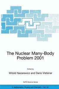 The Nuclear Many-Body Problem 2001