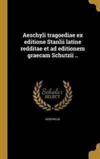 ITA-AESCHYLI TRAGOEDIAE EX EDI