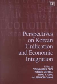 Perspectives on Korean Unification and Economic Integration