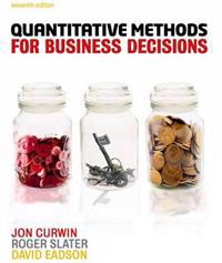 Quantitative Methods for Business Decisions (with CourseMate and eBook Access Card)