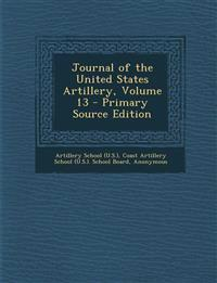 Journal of the United States Artillery, Volume 13 - Primary Source Edition