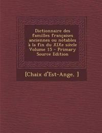 Dictionnaire des familles françaises anciennes ou notables à la fin du XIXe siècle Volume 15