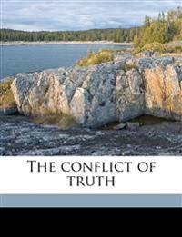 The conflict of truth