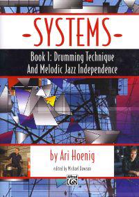 Systems, Book 1: Drumming Technique and Melodic Jazz Independence