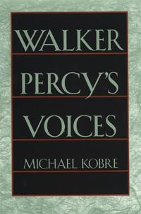 Walker Percy's Voices