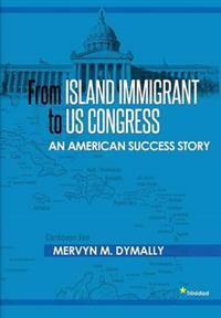 From Island Immigrant to Us Congress