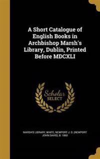SHORT CATALOGUE OF ENGLISH BKS