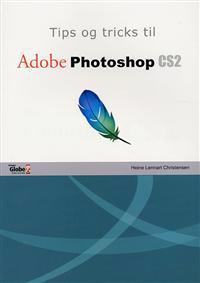 Tips og tricks til Adobe Photoshop CS2