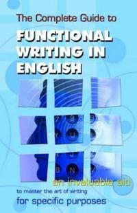 Complete guide to functional writing in english