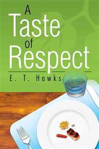 A Taste of Respect