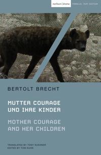 Mother Courage and Her Children / Mutter Courage und ihre Kinder