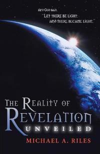 The Reality of Revelation Unveiled