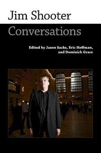 Jim Shooter: Conversations