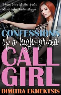 Confessions of a High-Priced Call Girl