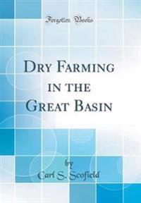Dry Farming in the Great Basin (Classic Reprint)