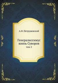 Generalissimus Knyaz' Suvorov Tom 2