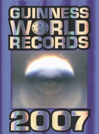 Guinness world records : rekordboken. 2007