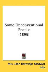Some Unconventional People