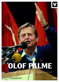 Olof Palme : ett liv