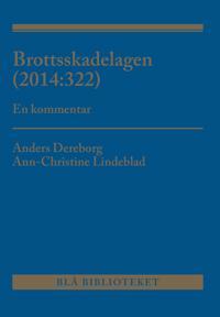 Brottsskadelagen (2014:322) : en kommentar