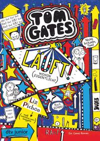 Tom Gates 09 - Läuft! (Wohin eigentlich?)
