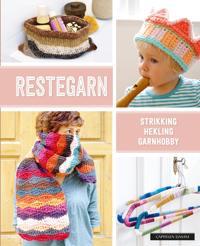 Restegarn; strikking, hekling, garnhobby - Helgrid van Impelen, Verena Woehlk Appel pdf epub