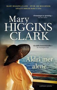 Aldri mer alene - Mary Higgins Clark | Inprintwriters.org