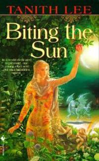 Biting the Sun