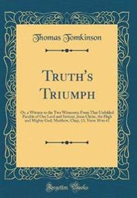 Truth's Triumph