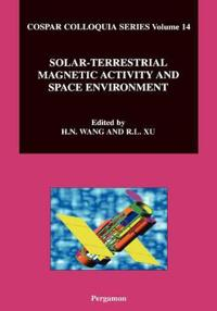 Solar-Terrestrial Magnetic Activity and Space Environment