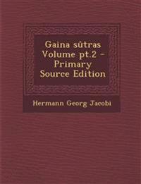 Gaina sûtras Volume pt.2