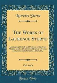 The Works of Laurence Sterne, Vol. 3 of 4
