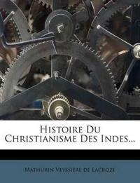 Histoire Du Christianisme Des Indes...