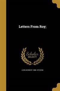 LETTERS FROM ROY