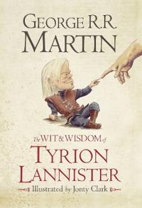 WitWisdom of Tyrion Lannister