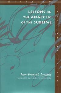 Lessons on the Analytic of the Sublime