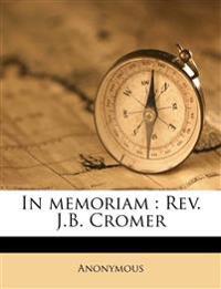 In memoriam : Rev. J.B. Cromer