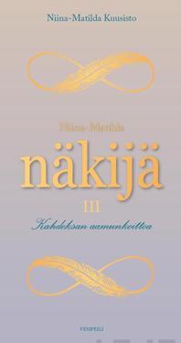 Niina-Matilda Näkijä III