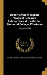 REPORT OF THE WELLCOME TROPICA